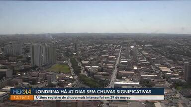 Londrina está há 42 dias sem chuva - Último registro de chuva mais intensa foi em 29 de março.