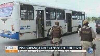Novos assaltos a ônibus são registrados nesta terça-feira, em Salvador - Crime está sendo recorrente na capital baiana.