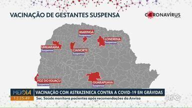 Vacinação de grávidas e puérperas contra a Covid-19 permanece suspensa em Londrina - Secretaria de Saúde monitora pacientes após recomendações da Anvisa, sobre o imunizante da AstraZeneca.