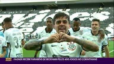 Fagner recebe parabéns de Beckham pelos 400 jogos no Corinthians - Fagner recebe parabéns de Beckham pelos 400 jogos no Corinthians
