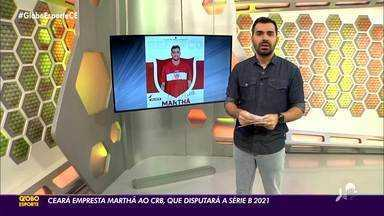 Ceará empresta Marthã ao CRB, que disputará a Série B em 2021 - Ceará empresta Marthã ao CRB, que disputará a Série B em 2021