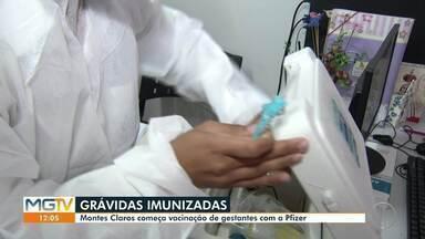 Grávidas e puérperas começam a ser imunizadas com doses da Pfizer em Montes Claros - Vacinas chegaram no município nessa segunda-feira (24).