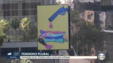Exposição Feminino Plural ilustra ciclovia da Avenida Paulista - Trinta painéis descrevem a violência e a discriminação sofridas pelas mulheres