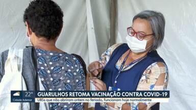 Guarulhos retoma vacinação contra Covid-19 - UBSs que não abriram ontem no feriado, funcionam hoje normalmente.