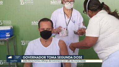 Governador toma segunda dose da vacina - João Doria tomou reforço da Coronavac em UBS da Zona Oeste.
