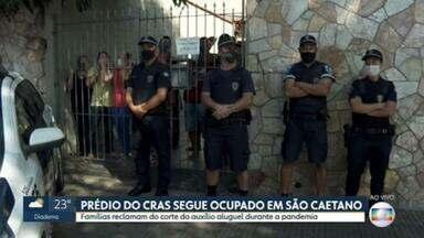 Famílias seguem ocupando prédio do CRAS em São Caetano do Sul - Elas reclamam que a Prefeitura parou de pagar o auxílio aluguel em plena pandemia.