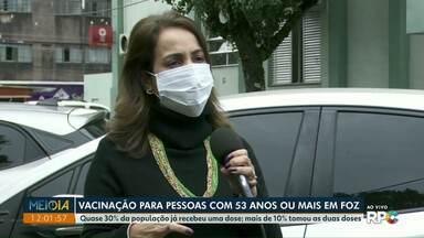 Foz do Iguaçu abre vacinação para pessoa com 53 anos ou mais - Quase 30% da população já recebeu uma dose e mais de 10% tomou as duas doses.