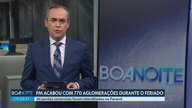 PM dispersou 770 aglomerações no Corpus Christi - 20 pontos comerciais foram interditados no Paraná.