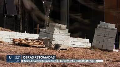Justiça autoriza retomada de obras de escola no Lago Sul - Com a decisão, as obras de construção da escola particular, entre a QI 17 e a QI 19, já recomeçaram.