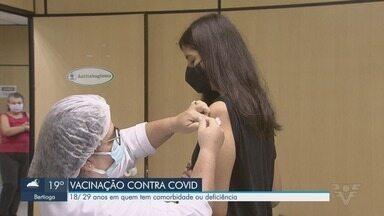 Baixada Santista vacina pessoas de 18 a 29 anos com comorbidades contra a Covid-19 - Pessoas com deficiência permanente também estão inclusas no grupo prioritário.