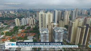 Novo Plano Diretor de Goiânia está na fase final de elaboração - Documento ordena o crescimento da capital.