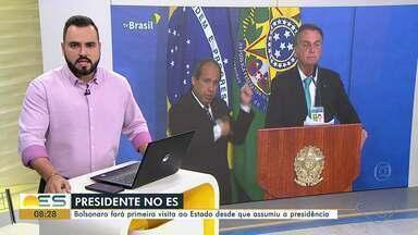 Presidente Jair Bolsonaro faz primeira visita ao ES desde que foi eleito - Assista a seguir.
