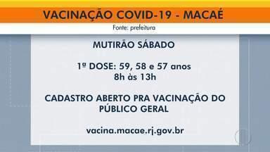 Vacinação contra Covid em Macaé, São Francisco de Itabapoana e Petrópolis - Veja o calendário em cada uma dessas cidades.