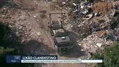 Milícia explora a coleta de lixo na Zona Oeste - O descarte ilegal é feito em área de mata e o lixão aumentou desde o começo do ano