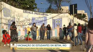 Cidade de Minas vacina estudantes que têm entre 12 e 14 anos - Prefeitura de Betim espera voltar com ensino presencial em julho.