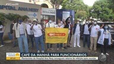 Funcionários de hospital em Salvador conseguem retorno de café da manhã após acordo - Nas últimas segunda (28) e terça-feira (29), representantes dos servidores, capitaneados pelo Sindprev, CNTSS, CUT e aconselho Estadual da Saúde, fizeram protesto oferecendo café a funcionários e pacientes.
