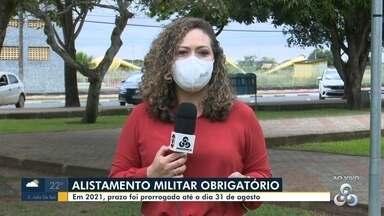 Prazo para alistamento militar foi prorrogado até dia 31 de agosto - Mais informações no site: alistamento.eb.mil.br
