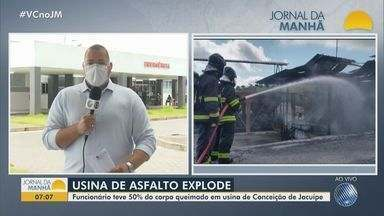 Operário atingido por explosão de usina de asfalto teve 50% do corpo queimado - Acidente aconteceu na última quarta-feira (30), em fábrica de Conceição de Jacuípe.