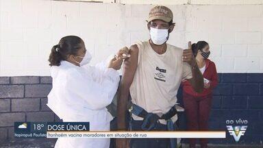 Itanhaém vacina pessoas em situação de rua contra a Covid-19 - Cidade utiliza imunizante da Janssen, de dose única, para garantir vacinação da população em vulnerabilidade.