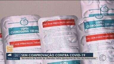 Após acordo com MP, remédio ineficaz contra Covid-19 para de ser fornecido em Uberaba - Prefeitura retirou a cloroquina da lista de medicamentos oferecidos pelo município.