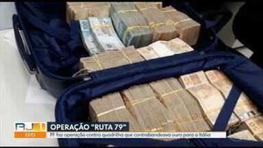 PF faz operação contra quadrilha que contrabandeava ouro pra Europa - 3 pessoas foram presas e mais de duzentos mil em espécie foram apreendidos