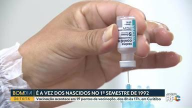 Curitiba vacina nascidos no 1º semestre de 92 - Grávidas e mães de recém-nascidos também recebem a 1ª dose