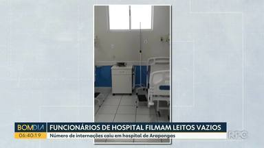 Funcionários de hospital filmam leitos vazios em Arapongas - Número de internações caiu após meses de serviços sobrecarregados e superlotação