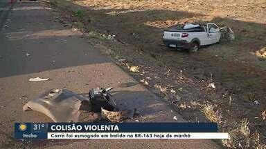 Homem morre em colisão violenta em Primaverinha - Carro foi esmagado durante batida na BR-163, hoje de manhã