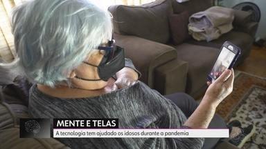 Série Mente e Telas: tecnologia tem ajudado e conectado idosos na pandemia - Veja o quinto e último episódio da produção.