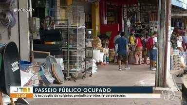 Ocupação de calçadas prejudica o trânsito de pedestres em Santarém - Situação pode ser facilmente flagrada em ruas da área central do município.