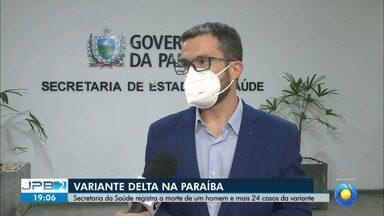 Secretaria de Saúde fala sobre a presença da variante Delta da Covid-19 na Paraíba - Secretário executivo fala ao vivo sobre a questão.