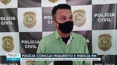 Polícia Civil conclui inquérito e indicia PM por homicídio de jovem - Polícia Civil conclui inquérito e indicia PM por homicídio de jovem