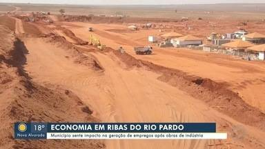 Ribas do Rio Pardo sente impacto na geração de empregos após obras de indústria - Bom Dia MS