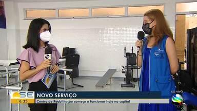 Centro de Reabilitação de Sergipe começa a funcionar nesta quarta, 1º de setembro - Centro de Reabilitação de Sergipe começa a funcionar nesta quarta, 1º de setembro.