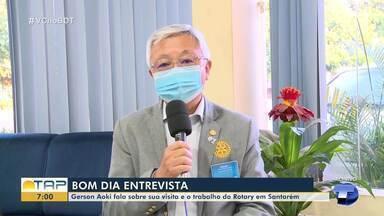 Gerson Aoki fala sobre sua visita e o trabalho do Rotary em Santarém - Confira a entrevista ao Bom Dia Tapajós.