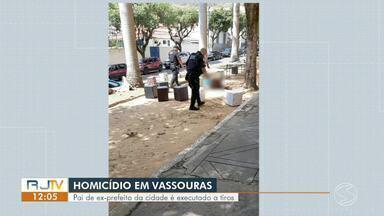 Pai de ex-prefeito de Vassouras é executado a tiros - Crime aconteceu neste domingo na Rua Barão de Vassouras, no Centro. Vítima foi identificada como Nilton Gonçalves de Oliveira, de 63 anos.