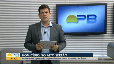 Adolescente é apreendido suspeito de matar irmão a facadas, em Sousa, no sertão paraibano - Crime no sertão teve um jovem morto à facadas após discussão, segundo investigações da polícia.
