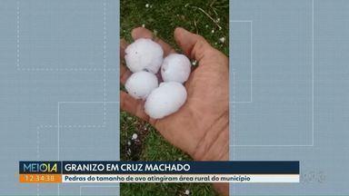 Telespectador registra granizo em Cruz Machado - Pedras do tamanho de ovos de galinha atingiram área rural do município.