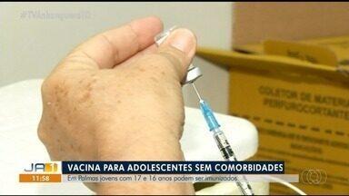 Palmas começa a imunizar jovens entre 16 e 17 anos sem comorbidades - Palmas começa a imunizar jovens entre 16 e 17 anos sem comorbidades