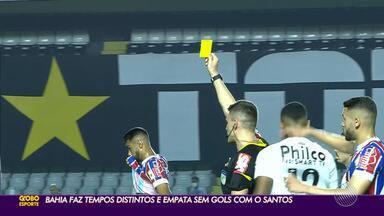 Bahia empata com o Santos e continua dono da defesa mais vazada da Série A - Pela primeira vez, Tricolor entrou em campo com cinco estrangeiros.