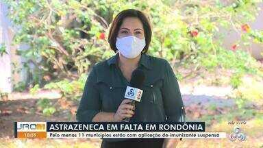 Cerca de 10 municípios de Rondônia estão com aplicação da astrazeneca suspensa - Não há previsão para o envio de doses para Rondônia.