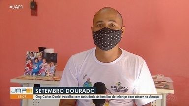 ONG Carlos Daniel trabalha na assistência às famílias de crianças com câncer no AP - ONG Carlos Daniel trabalha na assistência às famílias de crianças com câncer no AP
