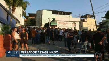 Vereador de Caxias (RJ) assassinado é enterrado - Vereador de Caxias (RJ) assassinado é enterrado