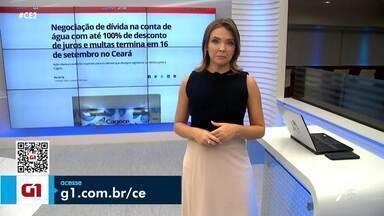 Cagece oferece descontos de até 100% nos juros e multas para quem está em dívidas - Confira mais notícias em g1.globo.com/ce