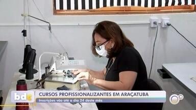 Araçatuba está com inscrições abertas para cinco cursos profissionalizantes gratuitos - A Secretaria de Desenvolvimento Econômico de Araçatuba (SP), em parceria com o Senac, está com 92 vagas abertas para cinco cursos profissionalizantes gratuitos.