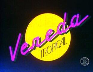 vereda tropical novela