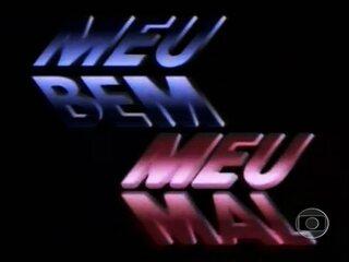 Meu Bem, Meu Mal (1990): Abertura