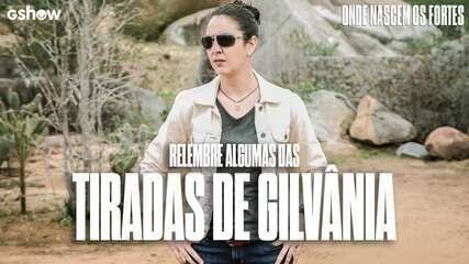 Reveja as melhores tiradas de Gilvânia em 'Onde Nascem Os Fortes'