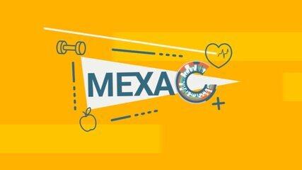 Mexa C: tudo sobre saúde, prevenção, bem estar e mundo fit