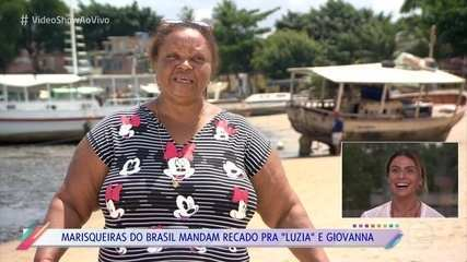 Giovanna Antonelli vê recado das marisqueiras para Luzia